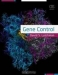 Gene Control / Gene Control offers an articulate, current description of how gene expression is controlled in eukaryotes, reviewing and summarizing the extensive primary literature into an easily accessible format. Gene Control will be of value to students in biological sciences, as well as to scientists and clini